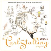The Carl Stalling Project Volume 2 — The Carl Stalling Project