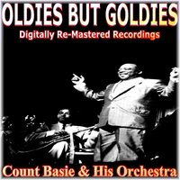 Oldies But Goldies — Count Basie & His Orchestra