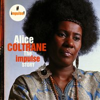 The Impulse Story — Alice Coltrane
