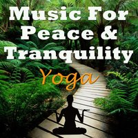 Music for Peace & Tranquility - Yoga — Levantis