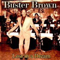 Lost in a Dream — Buster Brown
