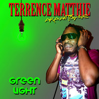 Green Light - Single — Terrence Matthie aka Anthony Que