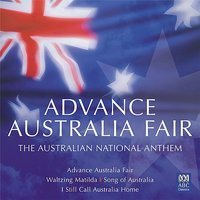 Advance Australia Fair: The Australian National Anthem — сборник