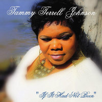 If It Had Not Been — Tammy Terrell
