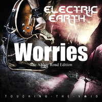 Worries - The Abbey Road Edition — Electric Earth