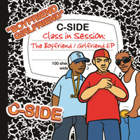 Class In Session: The Boyfriend/Girlfriend EP — C-Side