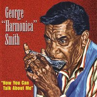 Now You Can Talk About Me — George Smith