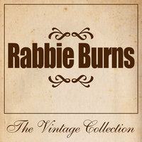 Rabbie Burns - The Vintage Collection — сборник