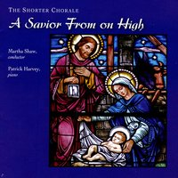 A Savior From On High — The Shorter Chorale