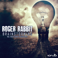 Brainstorming — Roger Rabbit