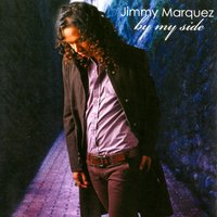 By My Side — Jimmy Marquez