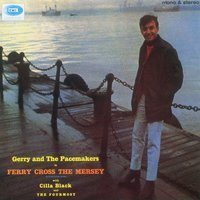 Ferry Cross The Mersey — Gerry & The Pacemakers
