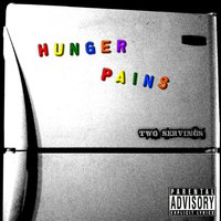 Hunger Pains: Two Servings — Hongree Records