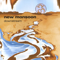 Downstream-Digital Download Only! — New Monsoon