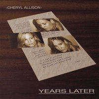 Years Later — Cheryl Allison
