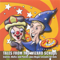 Tales from the Wizard School — Benny & Bebe's Magic Circus