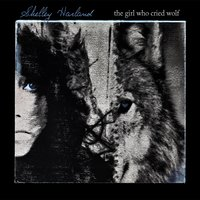 The Girl Who Cried Wolf — Shelley Harland