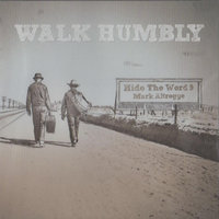 Walk Humbly (Hide the Word 9) — Mark Altrogge