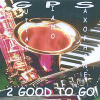 G.P.S. — 2 Good to Go