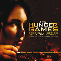 The Hunger Games: Original Motion Picture Score — James Newton Howard