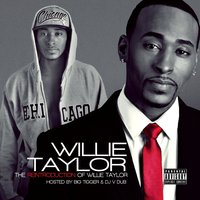 The ReIntroduction of Willie Taylor — Willie Taylor