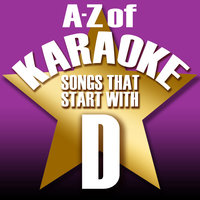 "A-Z of Karaoke - Songs That Start with ""D"" — Karaoke Collective"