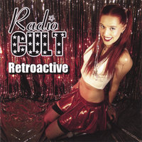 Retroactive — Radio Cult