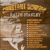 Tribute to Ralph Stanley — Constant Sorrow