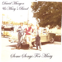 Some Songs for Mary — David Munyon & Mary's Band