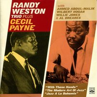 Randy Weston Trio — Cecil Payne, Randy Weston Trio