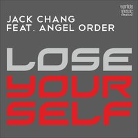 Lose Yourself — Angel Order, Jack Chang