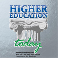Higher Education Today: Motivation and Rewards (feat. Daniel Pink & Dr. April Massey) — Steven Roy Goodman