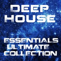 Deep House Essentials Ultimate Collection — сборник