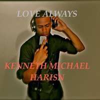Love Always — Kenneth Michael Harrison