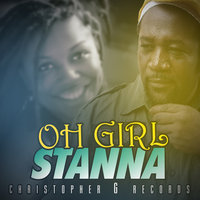Oh Girl - Single — Stanna