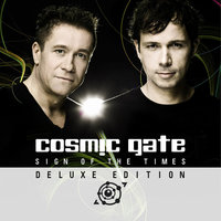 Sign Of The Times (Deluxe Edition) — Cosmic Gate