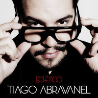 Eclético - Single — Tiago Abravael