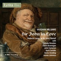 Vaughan Williams: Sir John in Love - An Opera in Four Acts — Stanford Robinson, Heddle Nash, Parry Jones, Sadler's Wells Chorus, Heddle Nash|Parry Jones, Ralph Vaughan Williams