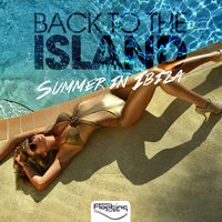 Back to the Island (Summer in Ibiza) — сборник