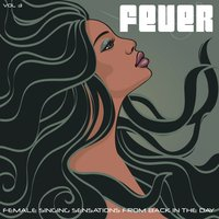 Fever, Vol. 3 — It's a Cover Up