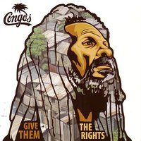Give Them The Rights — The Congos