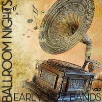 Ballroom Nights - Early Jazz Bands Vol2 — Frankie Laine