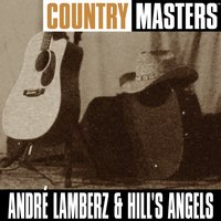 Country Masters — André Lamberz and Hill's Angels