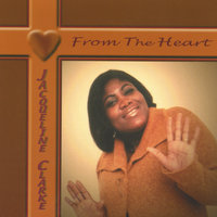 From The Heart — Jacqueline Clarke