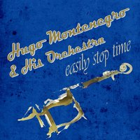 Easily Stop Time — Hugo Montenegro & His Orchestra