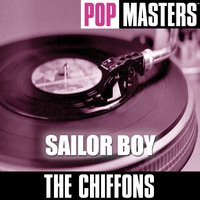 Pop Masters: Sailor Boy — The Chiffons