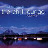 The Chill Lounge Vol. 3 — Paul Hardcastle
