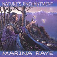 Nature's Enchantment — Marina Raye