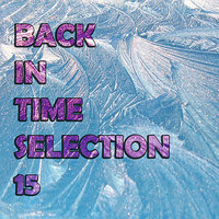Back In Time Selection 15 — сборник