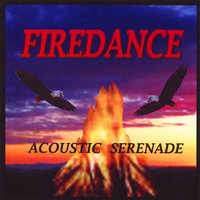 Firedance — Acoustic Serenade